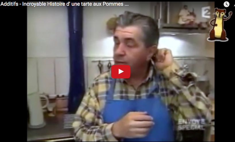 VIDEO : Additifs - Incroyable Histoire d' une tarte aux Pommes ...