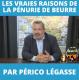 VIDEO : Pénurie de beurre, les vraies raisons, par Périco Légasse