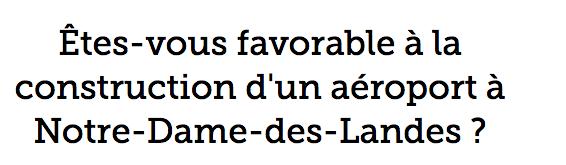 Sondage du FIGARO  Êtes-vous favorable à la construction d'un aéroport à Notre-Dame-des-Landes ?