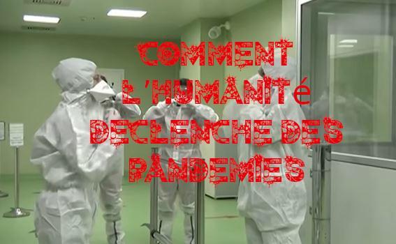 Capture humanite declenche des pandemies